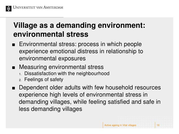 Village as a demanding environment: environmental stress