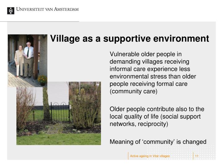 Village as a supportive environment
