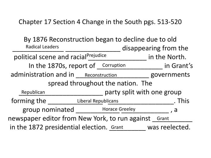 Chapter 17 Section 4 Change in the South pgs. 513-520