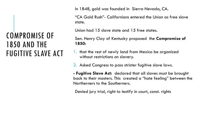 Compromise of 1850 and the fugitive slave act