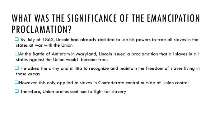 What was the significance of the emancipation proclamation?