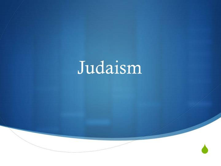 Ppt Judaism Powerpoint Presentation Id1886214
