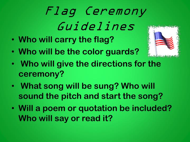 Flag Ceremony Guidelines