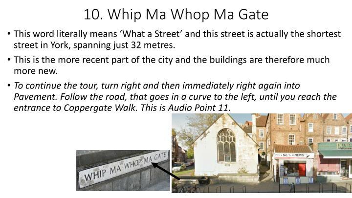 10. Whip Ma Whop Ma Gate