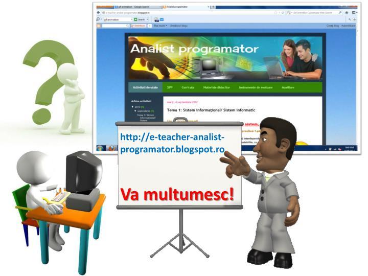 http://e-teacher-analist-programator.blogspot.ro