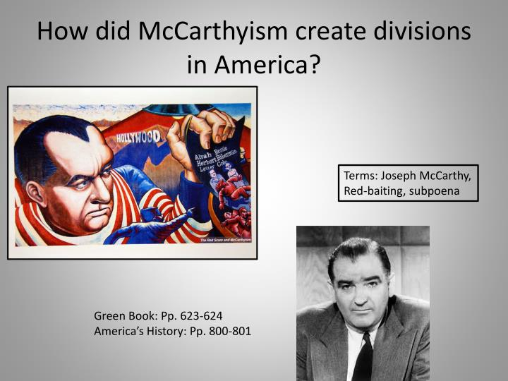 How did McCarthyism create divisions in America?