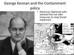 george kennan and the containment policy