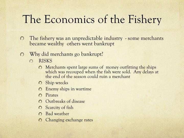 The Economics of the Fishery