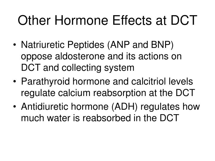 Other Hormone Effects at DCT