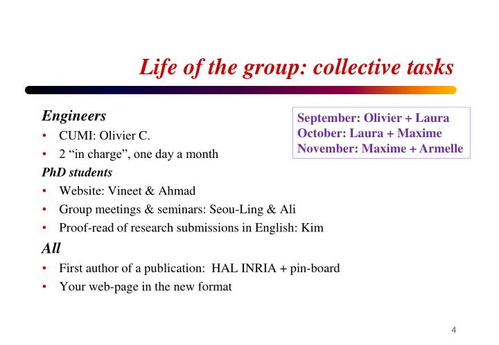 Life of the group: collective tasks