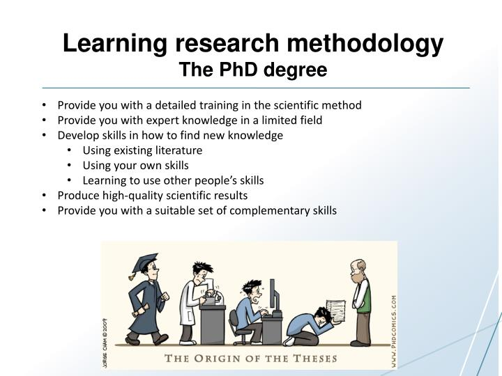 Learning research methodology the phd degree
