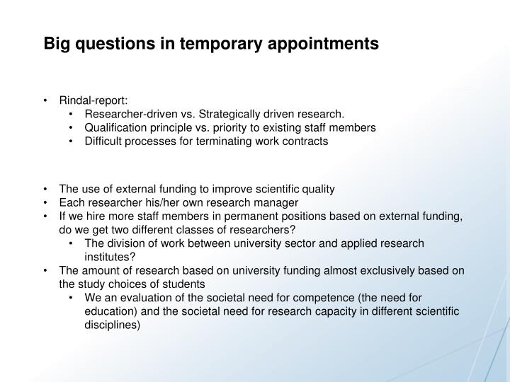 Big questions in temporary appointments