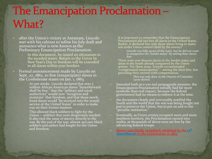 The Emancipation Proclamation – What?