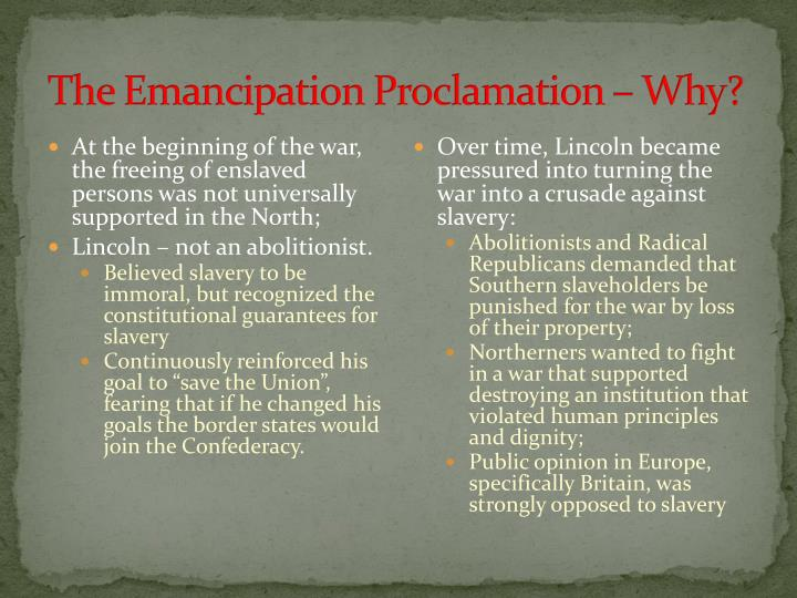 The Emancipation Proclamation – Why?