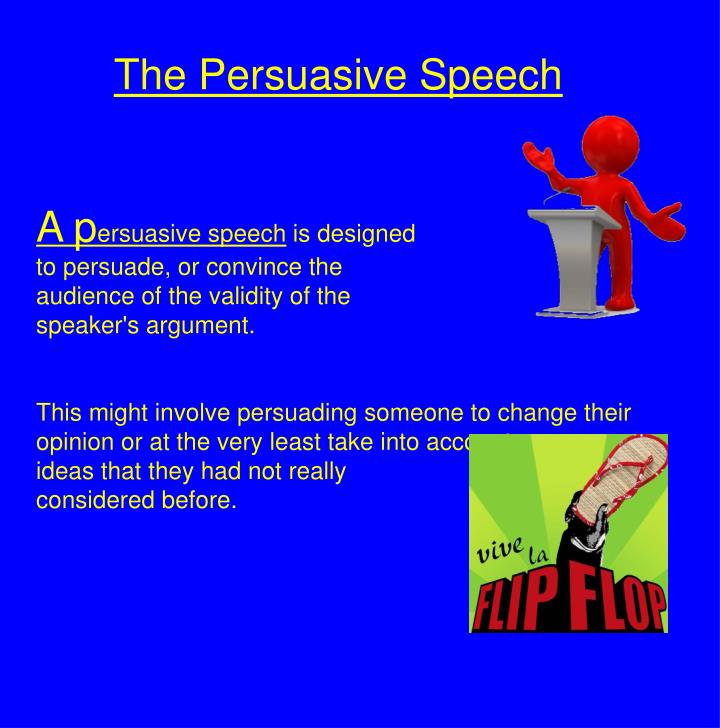 persuasive speech to convince Actuate speech topics are numerous  what are some actuate speech topics a: so an actuate speech is a persuasive speech.