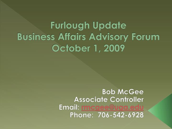 furlough update business affairs advisory forum october 1 2009 n.