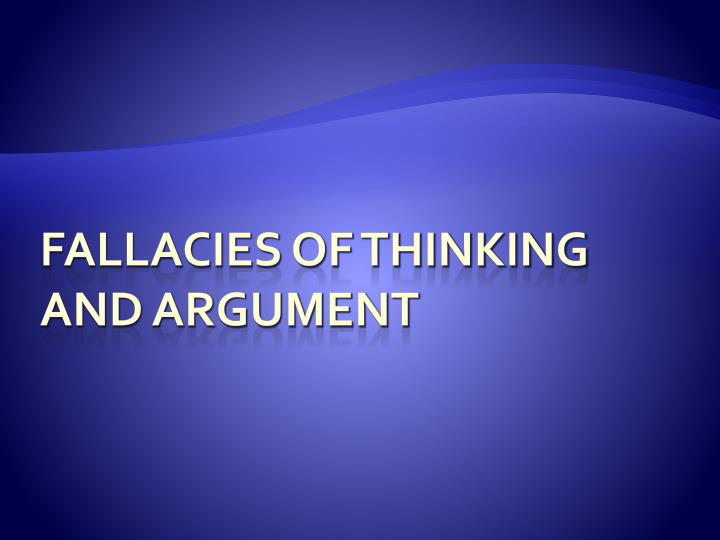 fallacies of thinking and argument n.