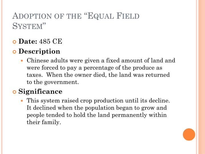 """Adoption of the """"Equal Field System"""""""