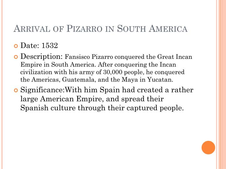 Arrival of Pizarro in South America