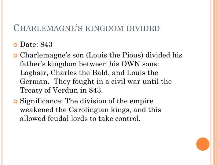 Charlemagne's kingdom divided