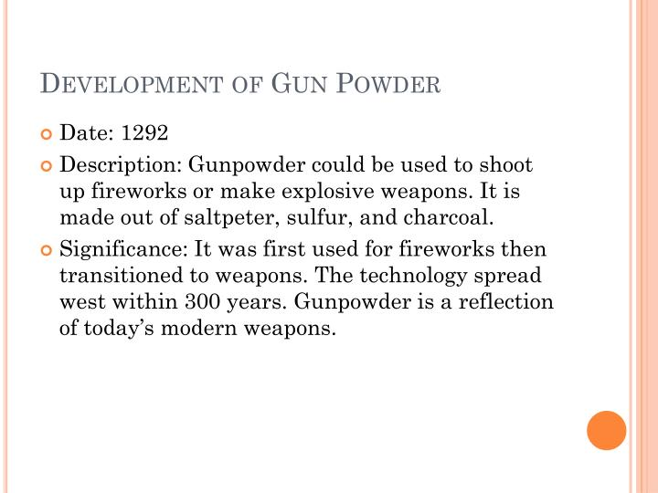Development of Gun Powder