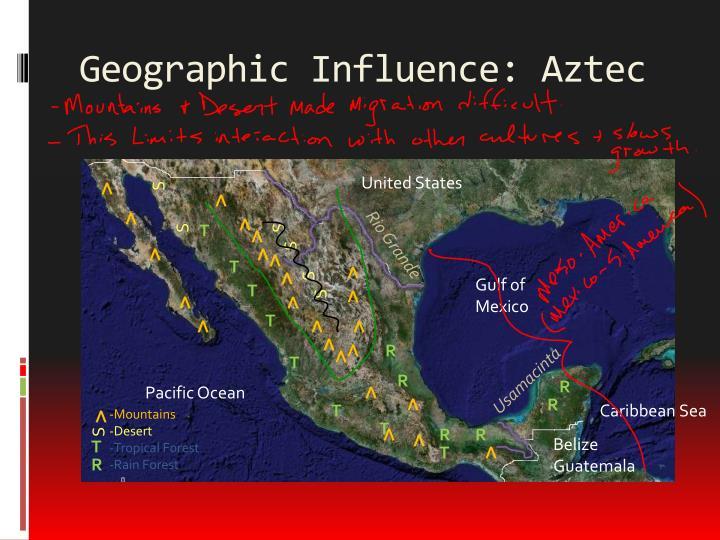 Geographic Influence: Aztec