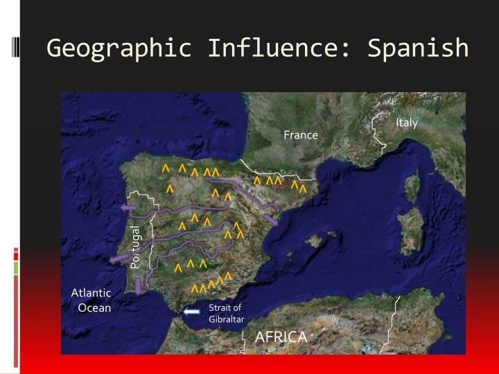 Geographic influence spanish