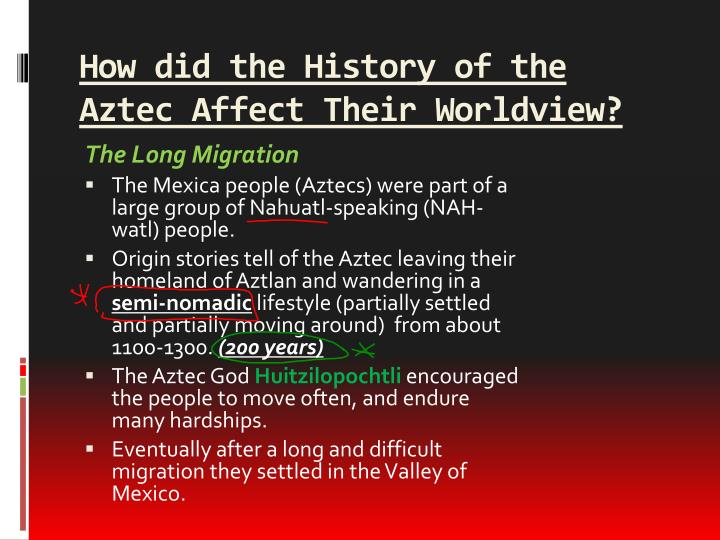 How did the History of the Aztec Affect Their Worldview?