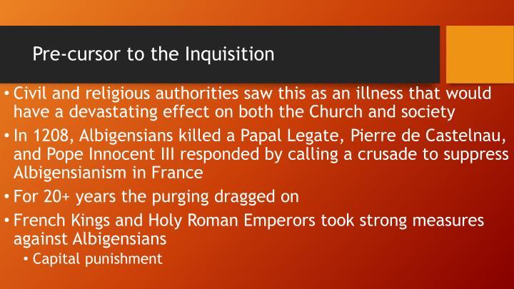 Pre-cursor to the Inquisition
