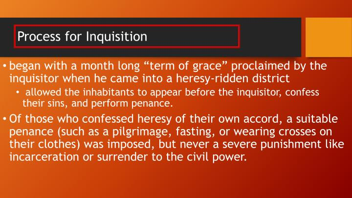 Process for Inquisition