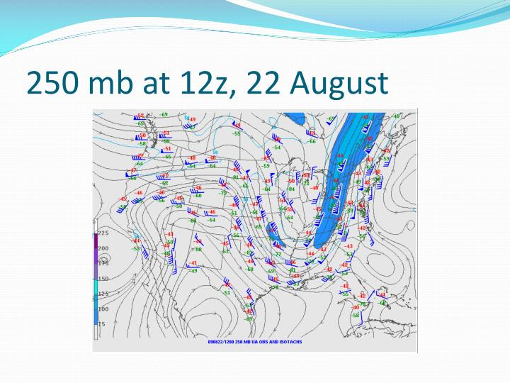250 mb at 12z, 22 August