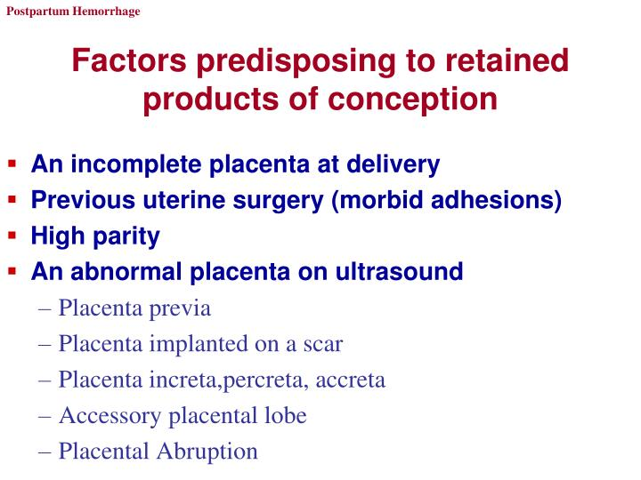 Factors predisposing to retained products of conception