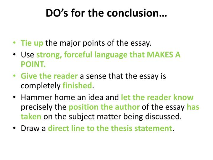 DO's for the conclusion…