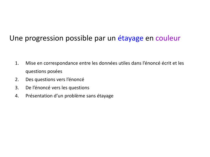 Une progression possible par un