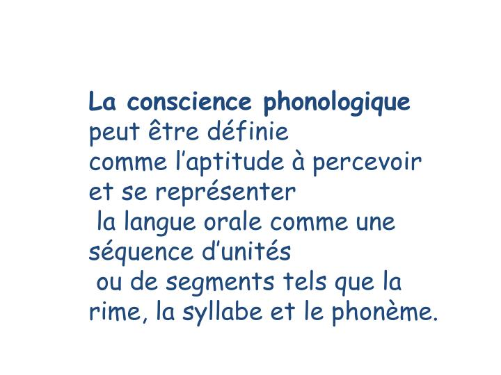 La conscience phonologique