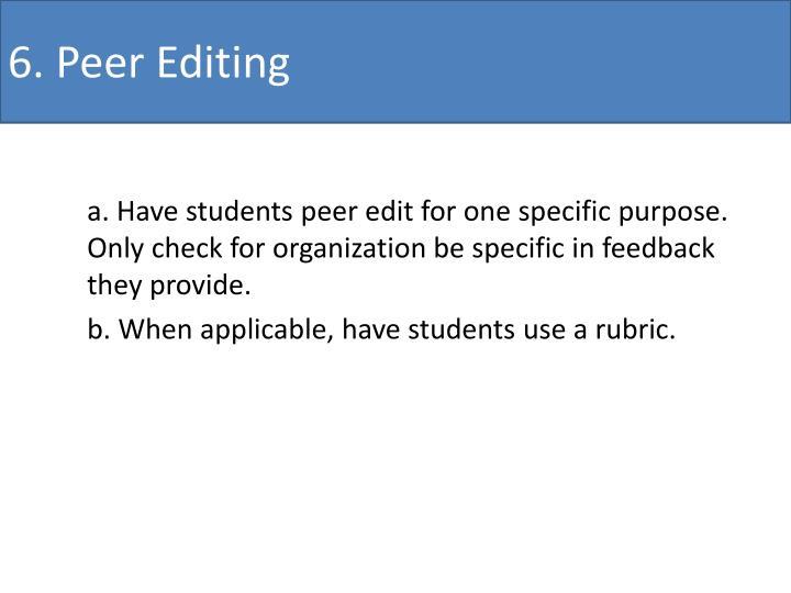 6. Peer Editing