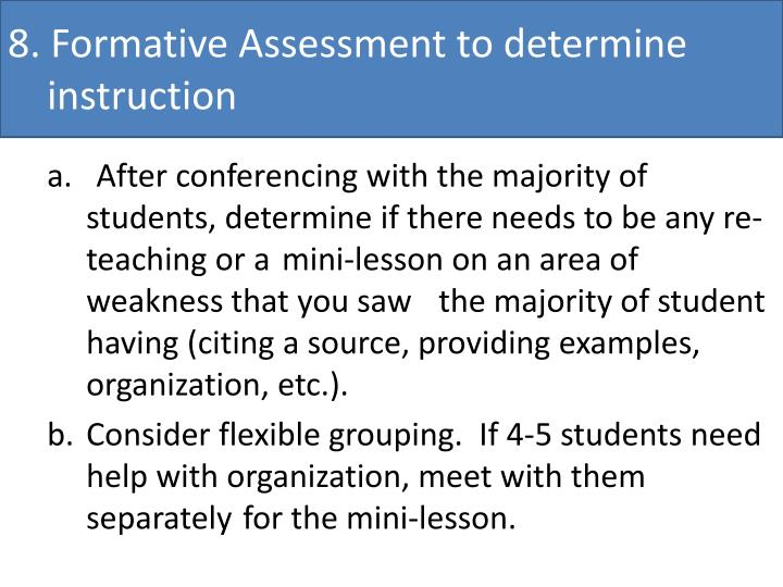 8. Formative Assessment to determine  instruction