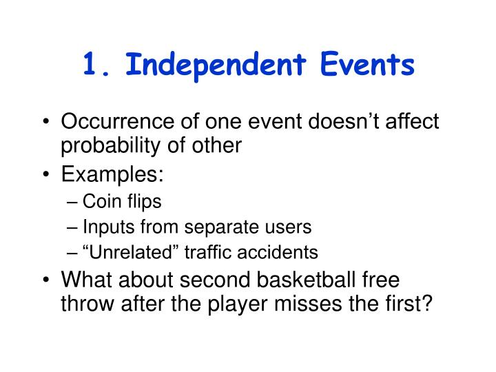 1 independent events