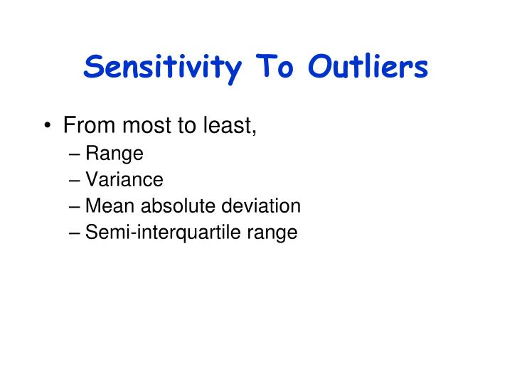 Sensitivity To Outliers