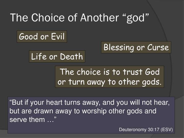 """The Choice of Another """"god"""""""