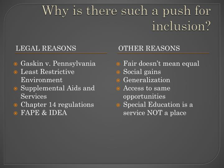 Why is there such a push for inclusion?