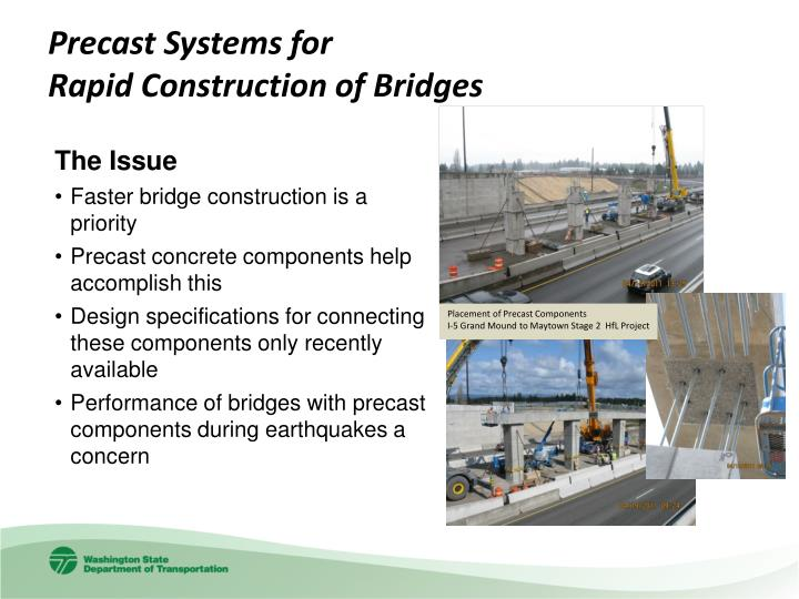 Precast systems for rapid construction of bridges