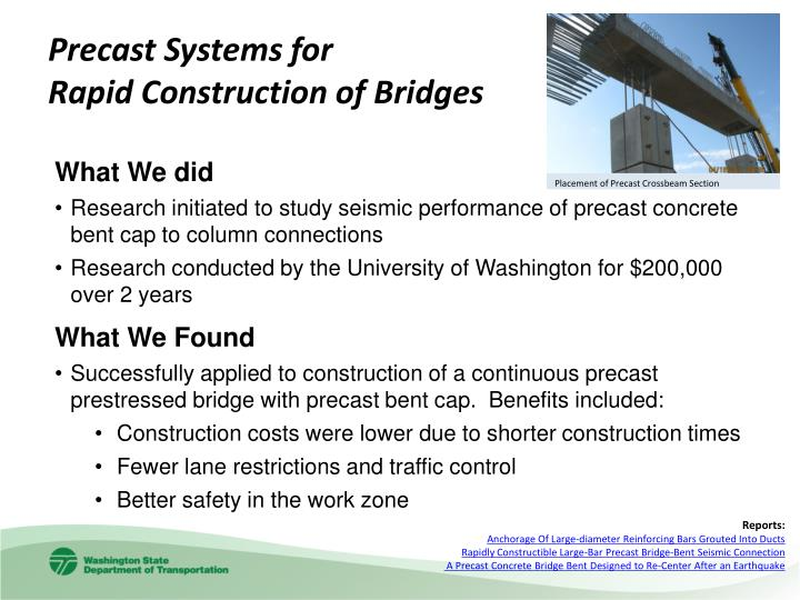 Precast systems for rapid construction of bridges1