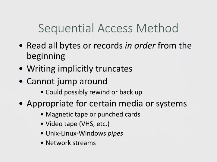 Sequential Access Method