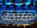 lichtfestival sinds 2006