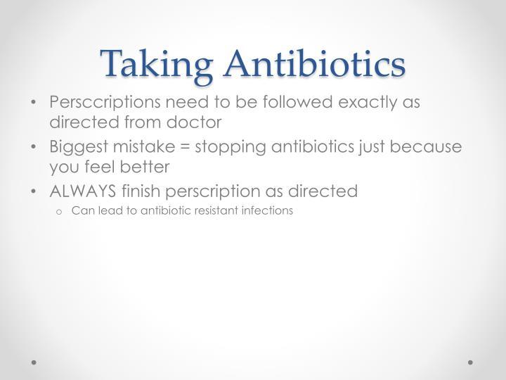 Taking antibiotics