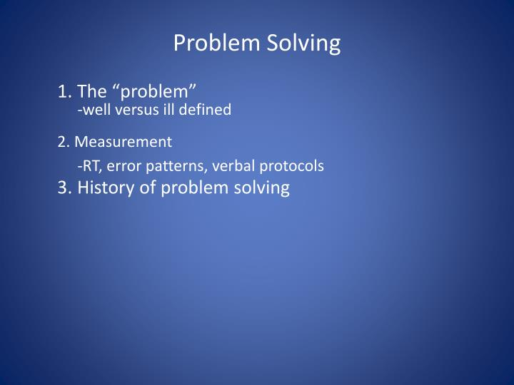 the life story of problem solving How to solve daily life problems everyone has problems in their life for the most part, we are able to quickly solve them problem solving.