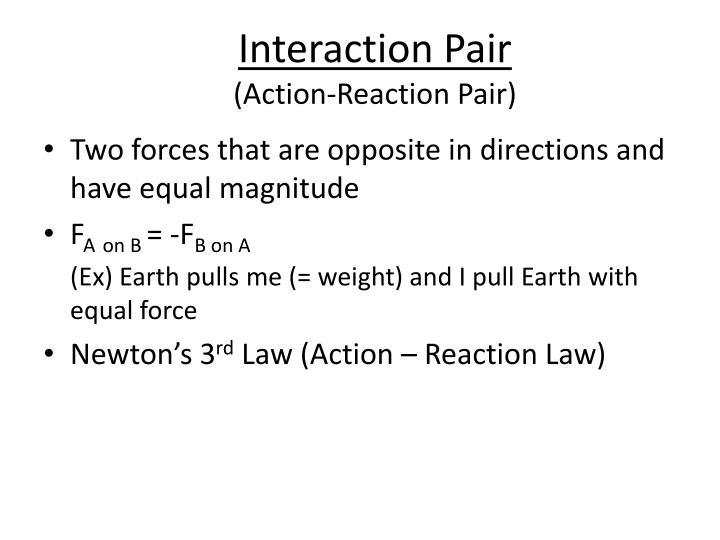 Interaction Pair