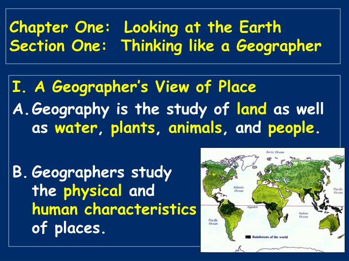Chapter one looking at the earth section one thinking like a geographer