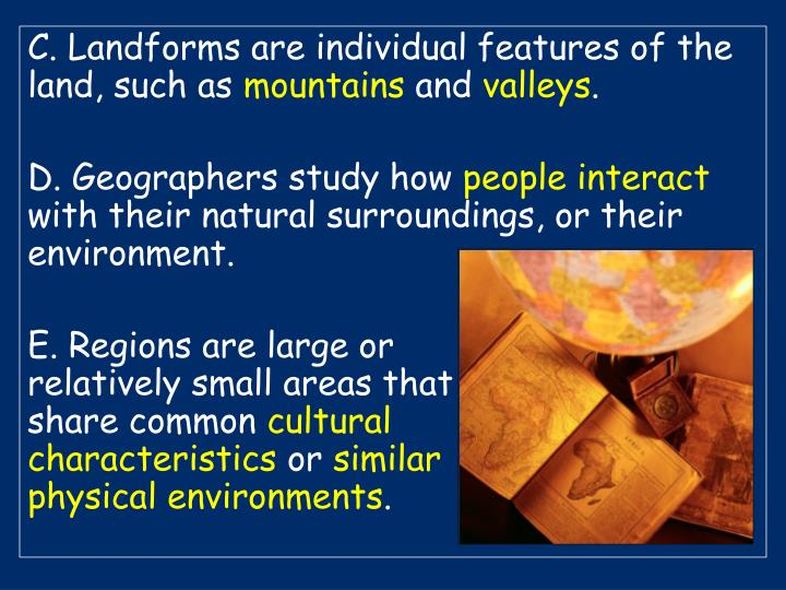 C. Landforms are individual features of the land, such as
